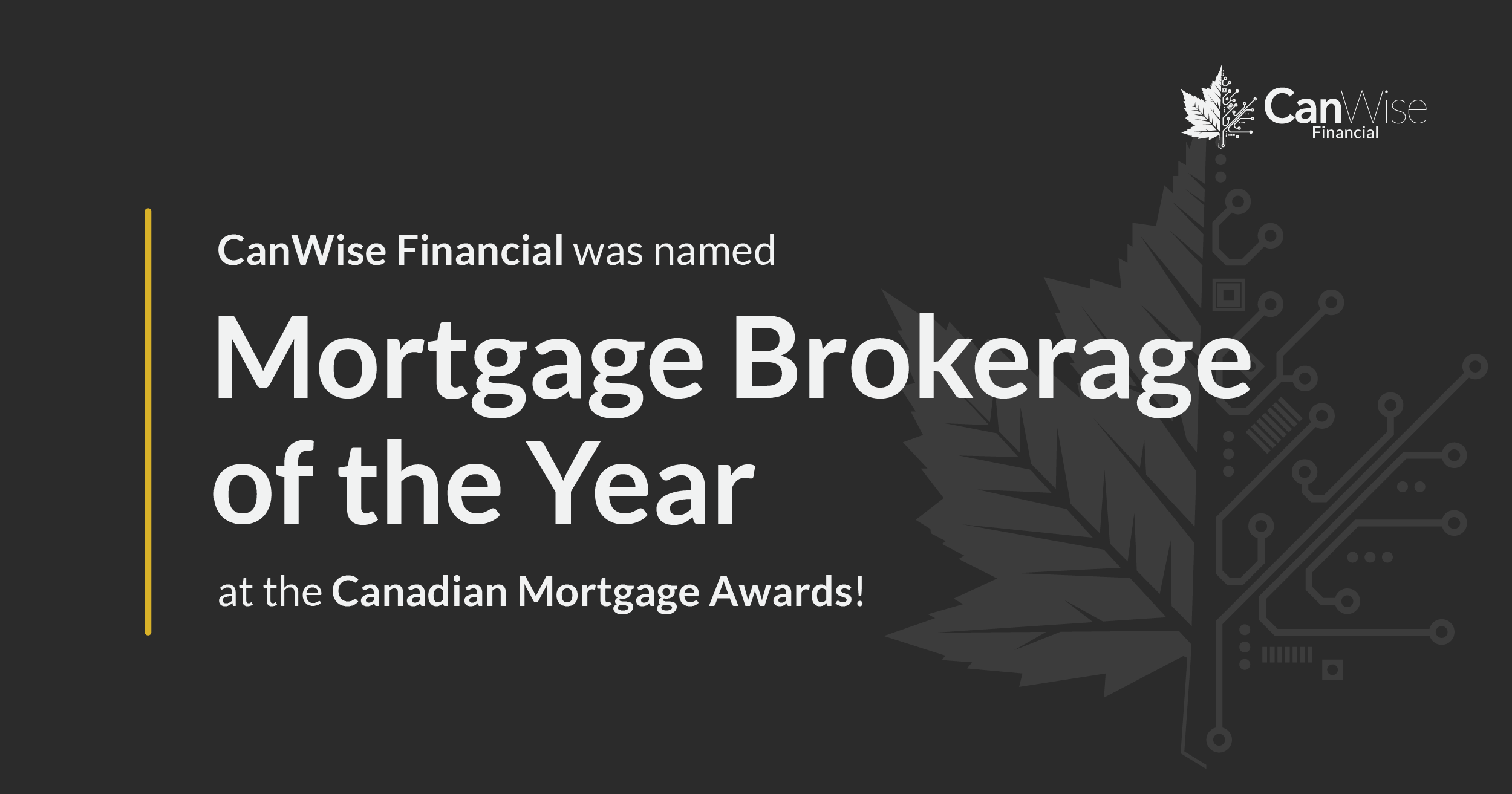 CanWise Financial named Mortgage Brokerage of the Year at the 2018 Canadian Mortgage Awards